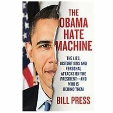 The Obama Hate Machine: The Lies, Distortions, and Personal Attacks on-ExLibrary