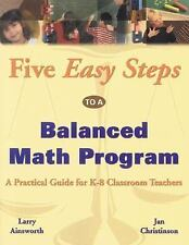 Five Easy Steps to a Balanced Math Program: A Practical Guide for K-8 -ExLibrary