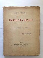 HYMNE A LA BEAUTE 1913 ADRIEN DE CARNE ILLUST CH. MOREL EO