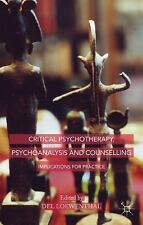 Critical Psychotherapy, Psychoanalysis and Counselling : Implications for...