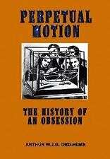 Perpetual Motion by Hume Arthur Ord-Hume (2015, Paperback)