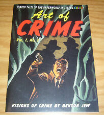 Art of Crime vol. 1 #1 VF/NM signed by benton jew - ashcan size 2010 indy