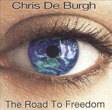 The Road to Freedom by Chris de Burgh (CD, Oct-2006, ) FREE SHIPPING USA