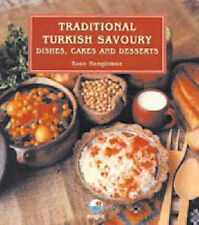 Traditional Turkish Savoury: Dishes, Cakes and Dessert