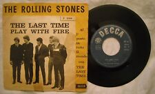 45 ROLLING STONES - THE LAST TIME - PLAY WITH FIRE - ANNO 1965