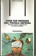 X4 Come far rendere una piccola impresa Betty Bivins Francoangeli 1995