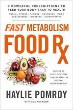 Fast Metabolism Food Rx 7 Powerful Prescriptions to Feed Your Body Back 2 health