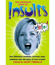 The Mammoth Book of Insults (Mammoth Books), By Geoff Tibballs,in Used but Good