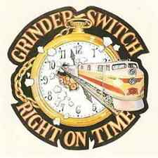 "Grinder Switch:  ""Right On Time""   (CD)"