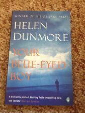 HELEN DUNMORE, YOUR BLUE-EYED BOY