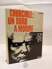 Lord Moran: Churchill un duro a morire, Mondadori 1966, Storia, Memorie