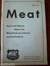 The Meat Packing Industry by The American Meat Institute 1956 Facts and Figures