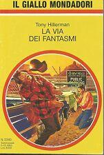 (Tony Hillerman) La via dei fantasmi 1993 il giallo Mondadori n.2340