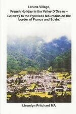 Travel Handbooks: Laruns Village, French Holiday in the Valley d'Ossau -...