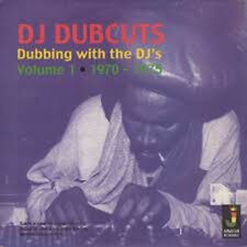 DJ DUB CUTS Vol 1 - DUBBING WITH THE DJ's 1970 - 1975 NEW CD £9.99