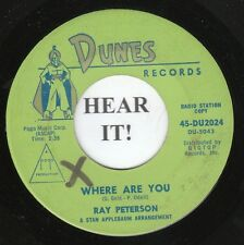 Ray Peterson TEEN 45 (Dunes 2024 PROMO) Where Are You/Deep are the Roots  VG