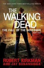 Walking Dead Pt. II : The Fall of the Governor