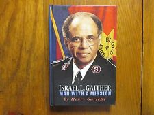 """ISRAEL L. GAITHER  Signed Book (""""MAN  WITH  A MISSION""""-2006 1st Edition Hardback"""