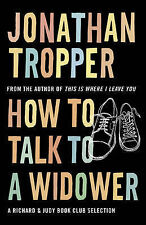 How to Talk to a Widower by Jonathan Tropper (Paperback, 2007)