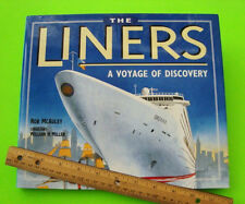 LINERS - VOYAGE OF DISCOVERY Hist of Golden Age of Ocean Liners HC w/ DJ Nr-Mint