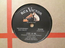 SUNNY GALE - C'est La Vie / Looking Glass     RCA VICTOR 20-6286 - 78rpm
