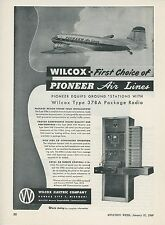1949 Wilcox Aircraft Radio Ad Pioneer Air Lines Transmitter Aviation Airlines
