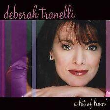 DEBORAH TRANELLI, A Lot Of Livin', 2004 Pop Vocals, NEW