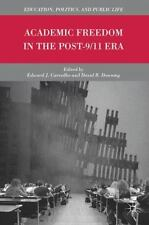 Academic Freedom in the Post-9/11 Era (Education, Politics and Public Life), , ,