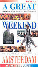 VanderHaeghe, Katherine A Great Weekend In Amsterdam Very Good Book