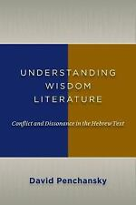 Hebrew Wisdom : An Introduction to Conflict by David Penchansky (2012,...