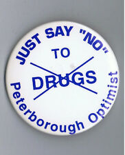 "1980s Peterborough Optimist Say No Drugs 2.25"" Pinback Button Advertising Canada"