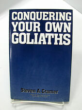 CONQUERING YOUR OWN GOLIATHS Identify & Prepare for the Battle Cramer Mormon LDS