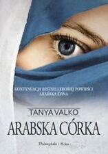 ARABSKA CORKA, Tanya Valko, polskie ksiazki @playmedia