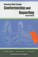 Conferencing and Reporting by Caren Cameron, Kathleen Gregory, Anne Davies...