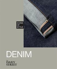 ICONS OF STYLE: DENIM by The Daily Street : WH1-R1B : HBS968 : NEW BOOK
