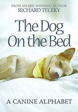 The Dog On The Bed: A Canine Alphabet-ExLibrary
