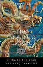 The Troubled Empire: China in the Yuan and Ming Dynasties (History of -ExLibrary