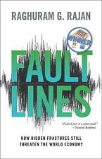 Fault Lines: How Hidden Fractures Still Threaten the World Economy (New in Pape