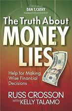The Truth About Money Lies: Help for Making Wise Financial Decisions, Talamo, Ke
