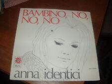 """ANNA IDENTICI """" BAMBINO NO NO NO - A QUESTO PUNTO  Sigla TV   """"  ITALY'69"""