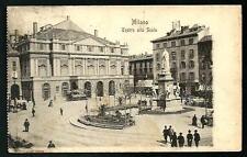 Milano : Teatro alla Scala - cartolina viaggiata circa anni 1910/1915