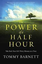 THE POWER OF A HALF HOUR BY TOMMY BARNETT (2014) BRAND NEW TRADE PAPERBACK