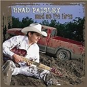 Brad Paisley - Mud on the Tires (2003)