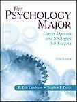 The Psychology Major : Career Options and Strategies for Success by R. Eric...