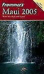 Frommer's Maui 2005 with Molokai and Lanai (Frommer's Complete Guides)