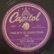 Capitol 57-620 78 RPM record Betty Hutton Wake Up In The Morning/Where Are You