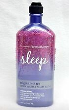 1 Bath & Body Works Aromatherapy SLEEP - NIGHT TIME TEA  Bubble Wash Foam Bath