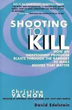 Shooting to Kill by Christine Vachon (1998, Paperback)