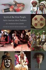 Spirit of the First People: Native American Music Traditions of Washington State