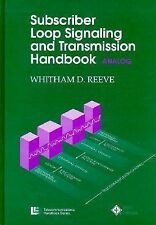 Subscriber Loop Signaling and Transmission Handbook: Analog (Telecommunications